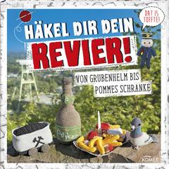 """Cover des Buches """"Häkel dir dein Revier!"""""""