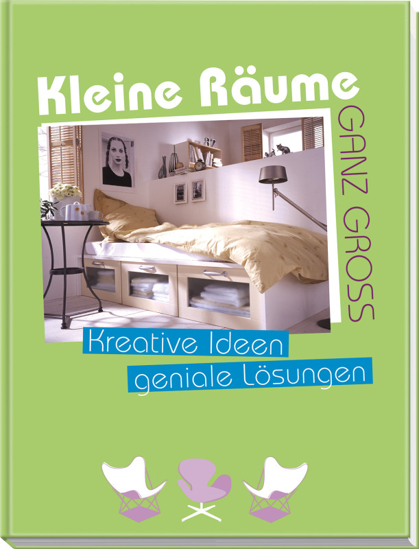 kleine r ume ganz gro vemag verlags und medien. Black Bedroom Furniture Sets. Home Design Ideas