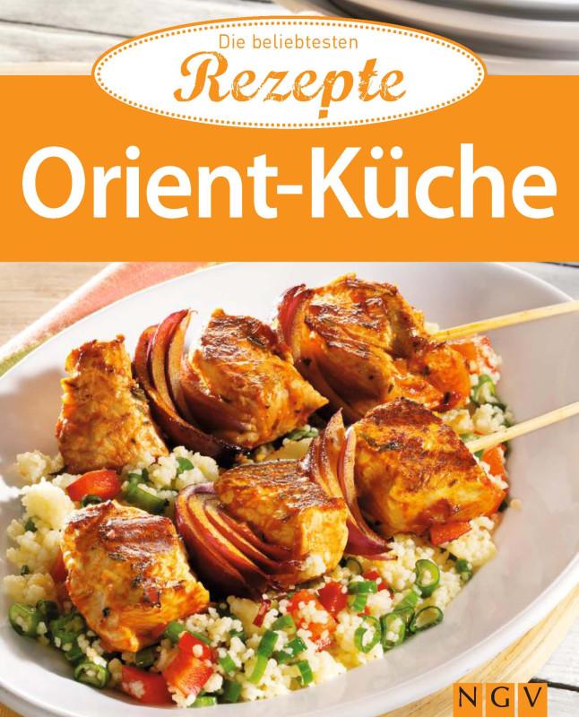 Orient-Küche - Die beliebtesten Rezepte - VEMAG Verlags ...